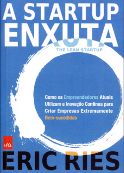 Eric Ries, A startup enxuta, the lean startup